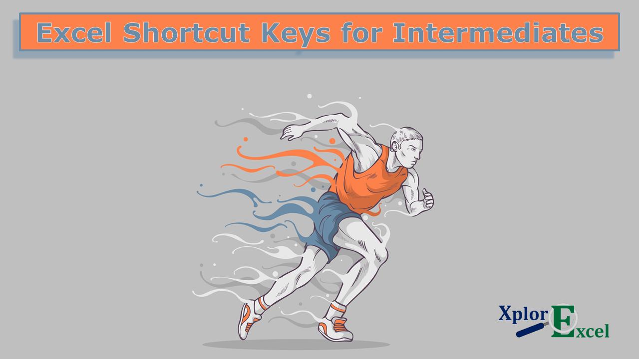 Excel Shortcut Keys for Intermediates